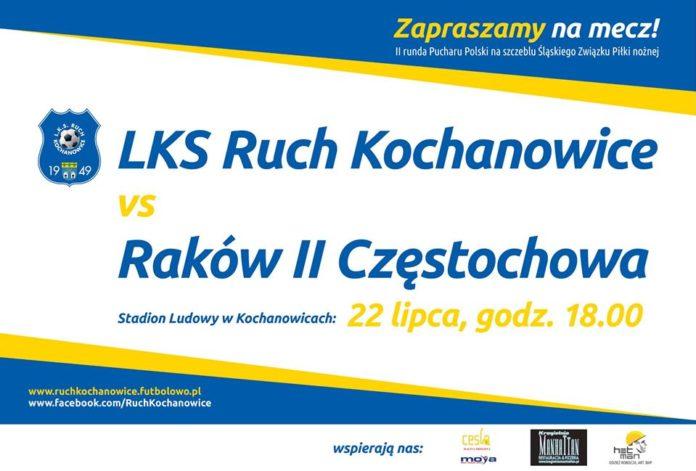 Ruch Kochanowice podejmuje w PP Raków II Częstochowa. W środę o godz. 18 święto piłki w okręgu Lubliniec 2