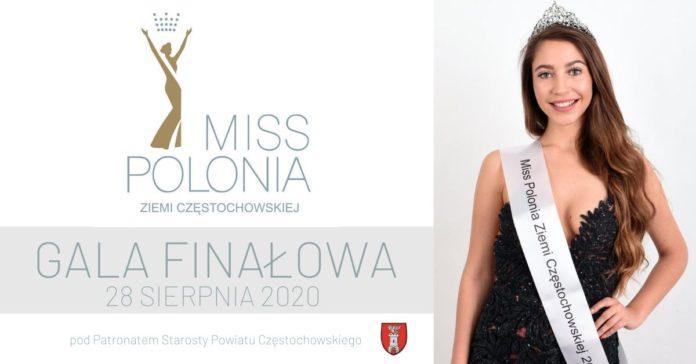 """Już dzisiaj """"Finał Miss Polonia Ziemi Częstochowskiej 2020"""" 2"""