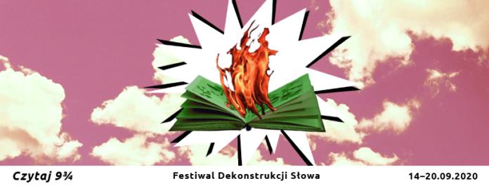 Dzisiaj ruszył w Częstochowie Festiwal Dekonstrukcji Słowa Czytaj 9 i 3/4 2