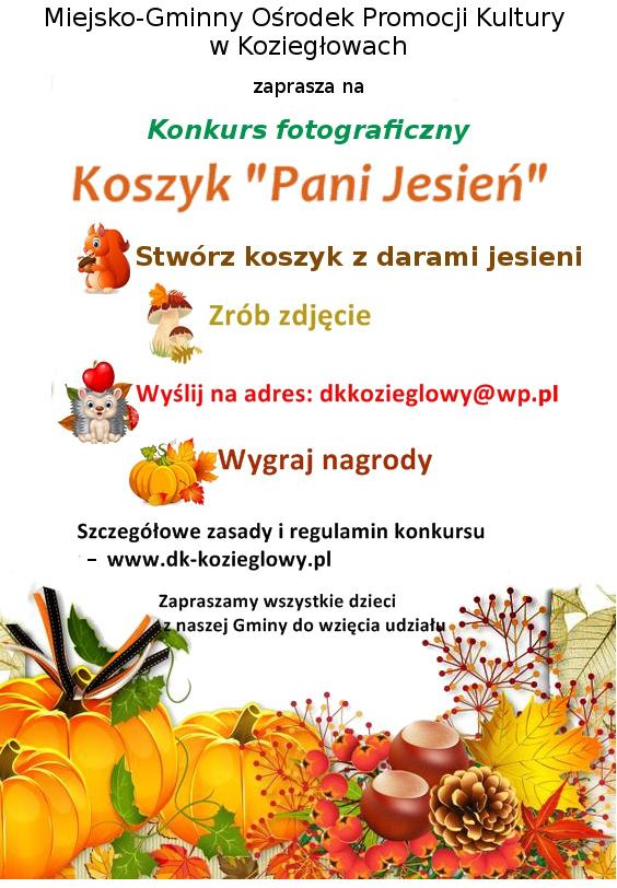 """""""Koszyk Pani Jesień"""" - konkurs fotograficzny MGOPK w Koziegłowach 1"""