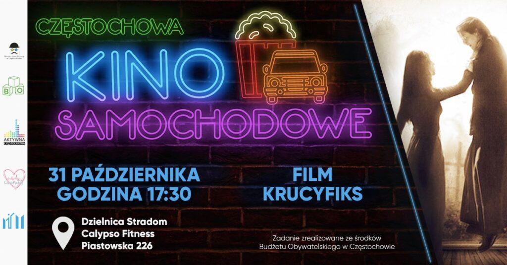 Ostatnie Częstochowskie Kino Samochodowe w ramach Budżetu Obywatelskiego 2