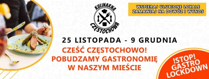 Dzisiaj rusza akcja pod hasłem Kulinarna Częstochowa - Pobudzamy Częstochowską Gastronomię 3