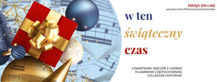 Kolędy z Częstochowy. Filharmonia zaprasza na kolejny koncert online. 2