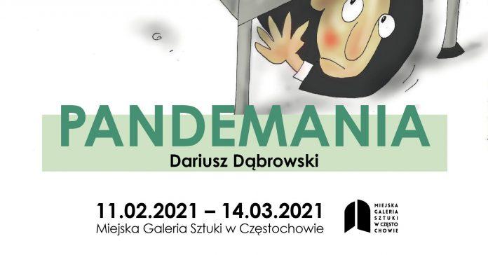 """""""Pandemia"""" Dariusza Dąbrowskiego. Miejska Galeria Sztuki w Częstochowie zaprasza na wernisaż 3"""