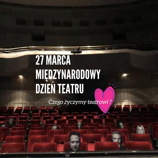 Międzynarodowy Dzień Teatru 2021. Złóż życzenia z tej okazji! 3