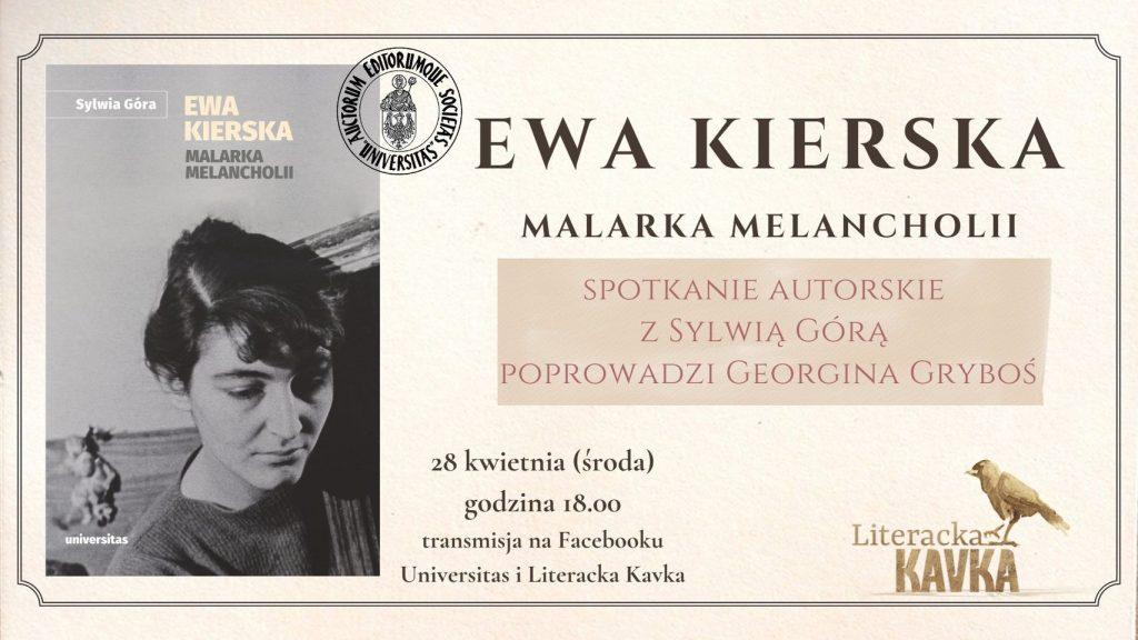 Częstochowianka Sylwia Góra opowie o krakowskiej malarce Ewie Kierskiej 2
