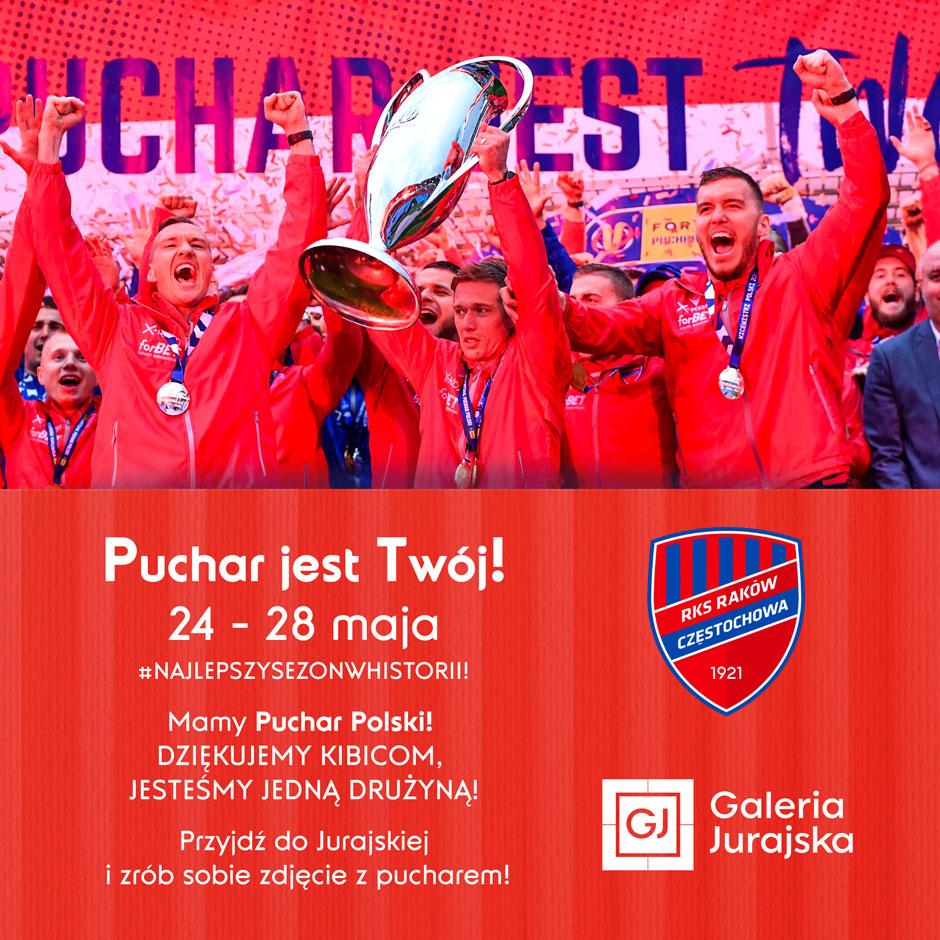 Przyjdź do Galerii Jurajskiej zobaczyć Puchar Polski zdobyty przez piłkarzy Rakowa 1