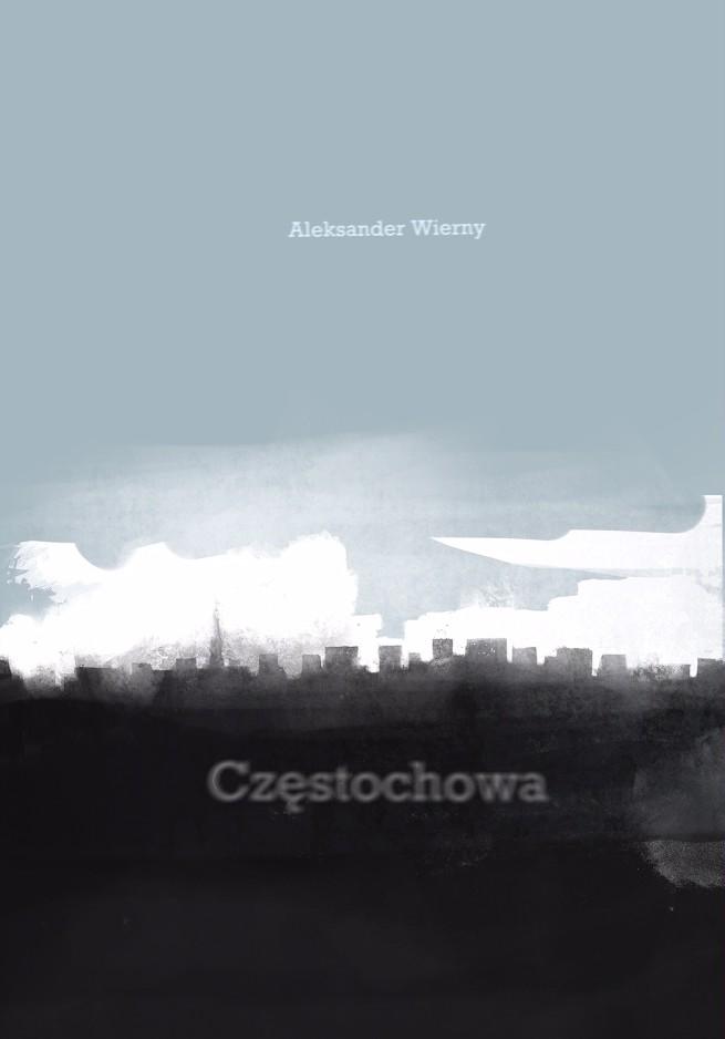 """Spotkanie autorskie z Aleksandrem Wiernym. Tematem będzie """"Częstochowa"""" 1"""