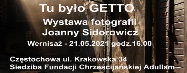 """Wernisaż wystawy """"Tu było getto"""" w częstochowskiej Fundacji Chrześcijańskiej """"Adullam"""" 2"""