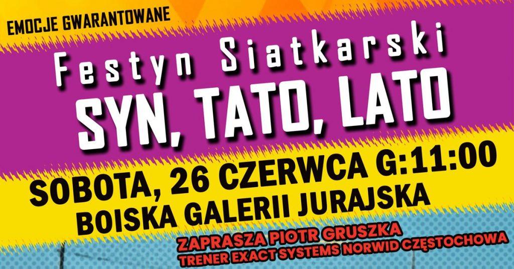 """Akademia Norwidziaka Exact Systems Norwid organizuje siatkarski festyn: """"Syn, Tato, Lato"""" 1"""
