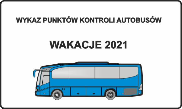Kontrola autokarów wiozących dzieci i młodzież na wakacje 2