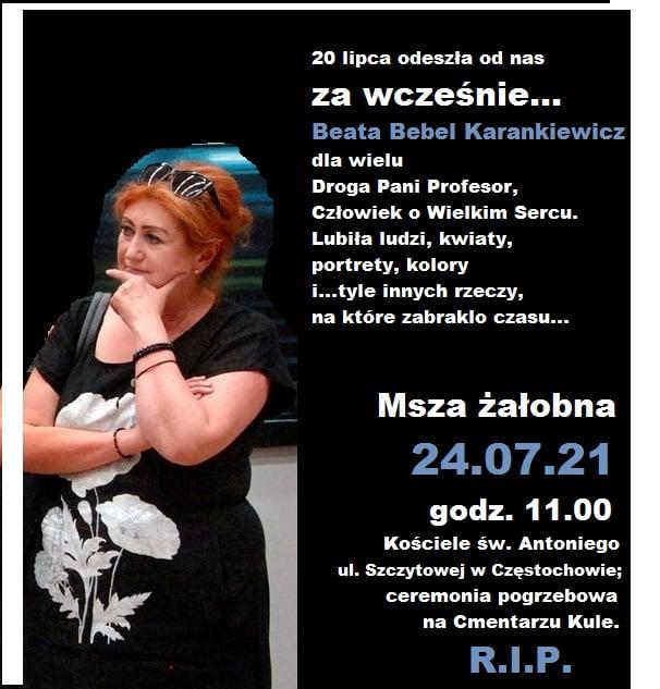 Nie żyje częstochowska malarka Beata Bebel-Karankiewicz. Jej pogrzeb odbędzie się 24 lipca 1