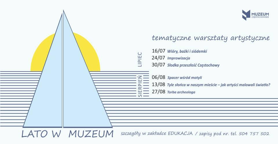 Muzeum Częstochowskie zachęca najmłodszych, by spędzili tu wakacje 1