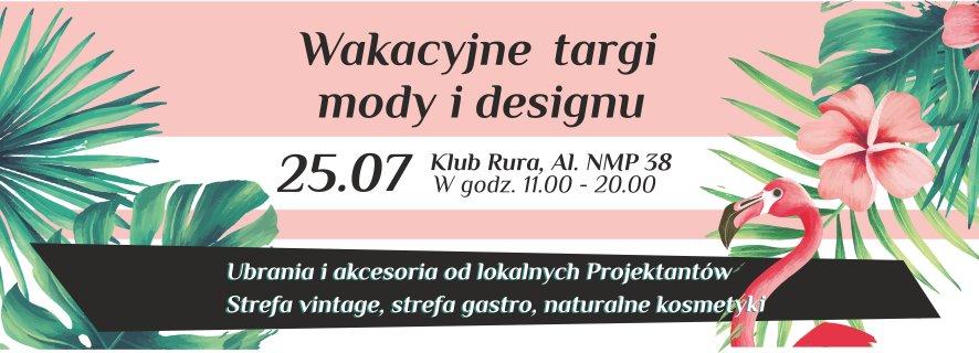 Wakacyjne Targi Mody i Designu w częstochowskim klubie Rura 1