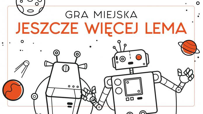 """Gra miejska """"Jeszcze więcej Lema"""" już 28 sierpnia w Częstochowie 3"""