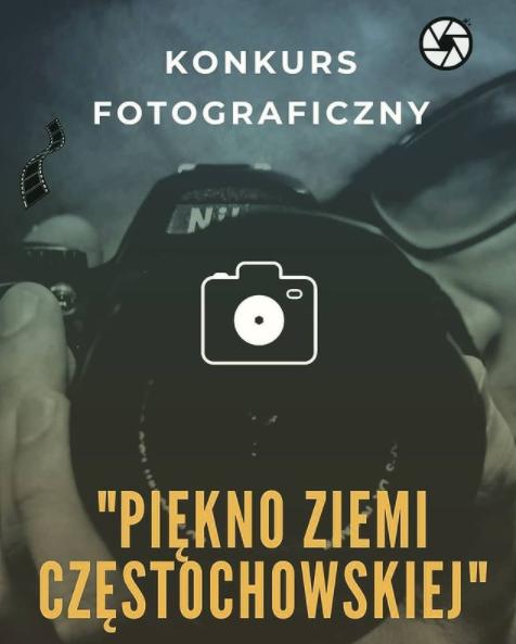 """XII Konkurs Fotograficzny """"Piękno Ziemi Częstochowskiej"""", pod patronatem Starosty częstochowskiego Krzysztofa Smeli 1"""