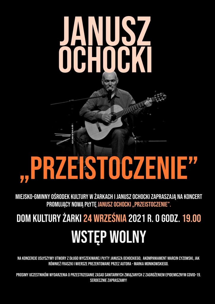 Koncert promujący nową płytę Janusza Ochockiego 1